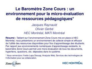 Le Baromètre Zone Cours: un environnement pour la micro-évaluation de ressources pédagogiques*