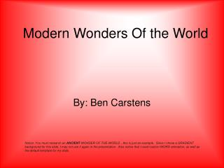 Modern Wonders Of the World