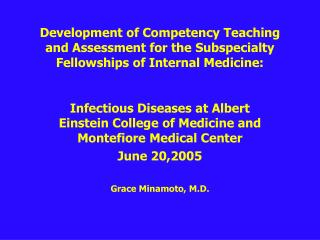 Infectious Diseases at Albert Einstein College of Medicine and Montefiore Medical Center