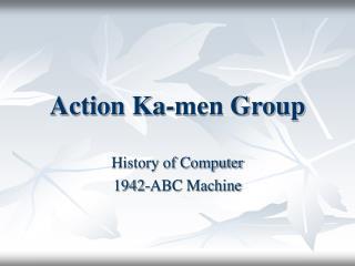Action Ka-men Group