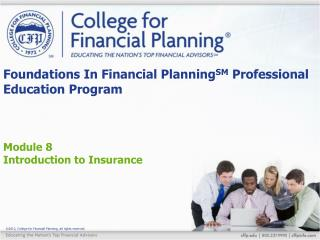Foundations In Financial Planning SM  Professional Education Program