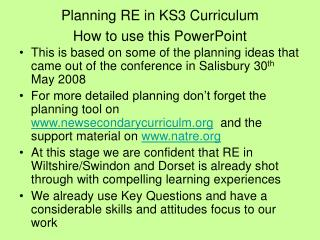 Planning RE in KS3 Curriculum  How to use this PowerPoint