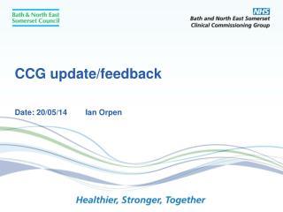 CCG update/feedback