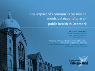 The impact of economic recession on municipal expenditure on  public health in Denmark
