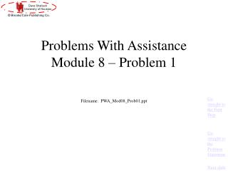 Problems With Assistance Module 8 – Problem 1
