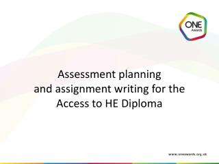 Assessment planning  and assignment writing for the  Access to HE Diploma