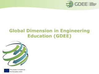 Global Dimension in Engineering Education (GDEE)