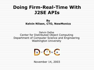 Doing Firm-Real-Time With J2SE APIs