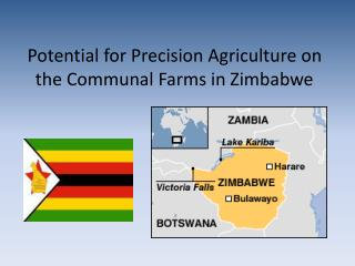 Potential for Precision Agriculture on the Communal Farms in Zimbabwe