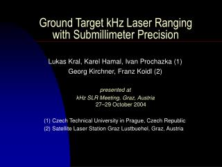 Ground Target kHz Laser Ranging with Submillimeter Precision