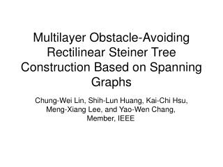 Multilayer Obstacle-Avoiding Rectilinear Steiner Tree Construction Based on Spanning Graphs