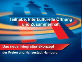 Das neue Integrationskonzept  der Freien und Hansestadt Hamburg