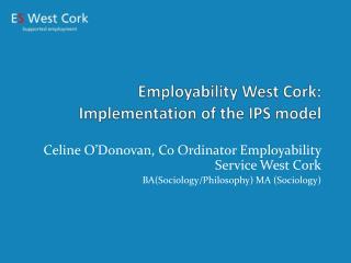 Employability West Cork: Implementation of the IPS model