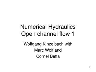 Numerical Hydraulics  Open channel flow 1