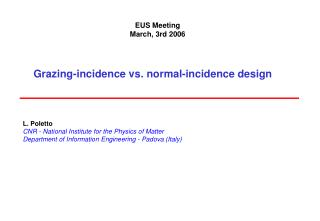 Grazing-incidence vs. normal-incidence design