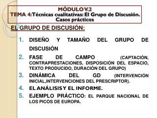 MÓDULO V.2 TEMA 4:  Técnicas cualitativas: El Grupo de Discusión. Casos prácticos