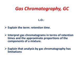 Gas Chromatography, GC
