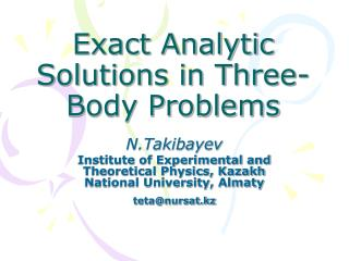 Exact Analytic Solutions in Three-Body Problems