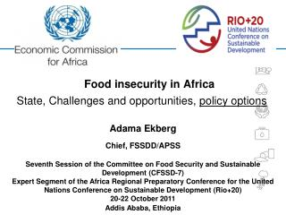 Food insecurity in Africa State, Challenges and opportunities,  policy options