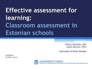 Effective assessment for learning: Classroom assessment in Estonian schools