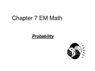 Chapter 7 EM Math