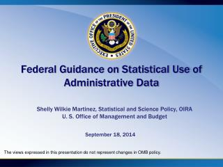 Federal Guidance on Statistical Use of Administrative Data
