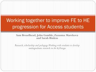 Working together to improve FE to HE progression for Access students