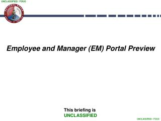 Employee and Manager (EM) Portal Preview