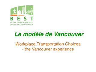 Le modèle de Vancouver
