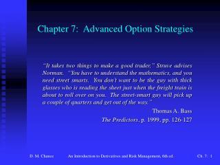 Chapter 7:  Advanced Option Strategies