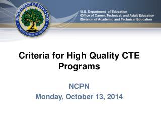 Criteria  for High Quality CTE Programs