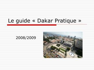 Le guide   Dakar Pratique