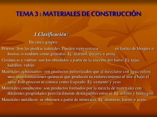 TEMA 3 : MATERIALES DE CONSTRUCCIÓN