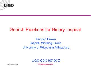 Search Pipelines for Binary Inspiral