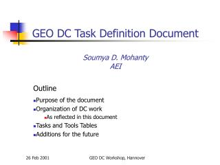 GEO DC Task Definition Document Soumya D. Mohanty AEI