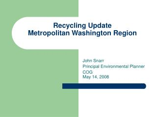 Recycling Update Metropolitan Washington Region