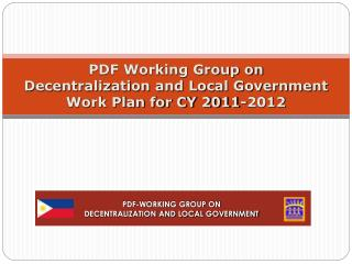 PDF Working Group on  Decentralization and Local Government Work Plan for CY 2011-2012