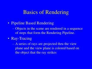 Basics of Rendering