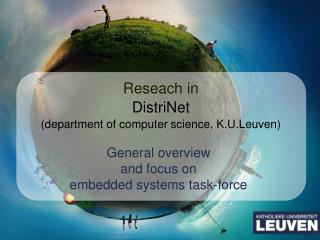 Reseach in  DistriNet (department of computer science, K.U.Leuven)