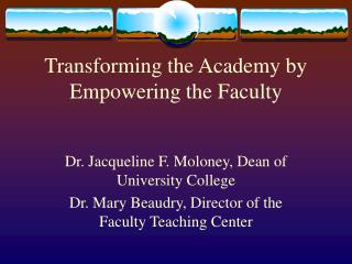 Transforming the Academy by Empowering the Faculty