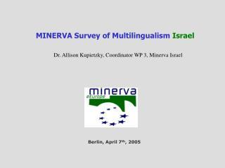 MINERVA  Survey of Multilingualism  Israel
