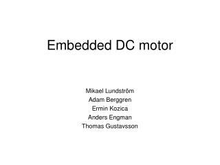 Embedded DC motor