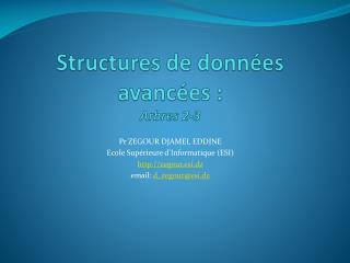 Structures de donn�es avanc�es :  Arbres 2-3