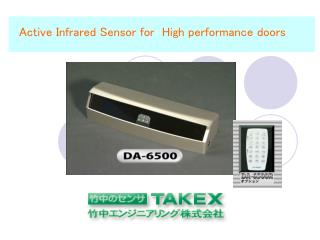 Active Infrared Sensor for  High performance doors