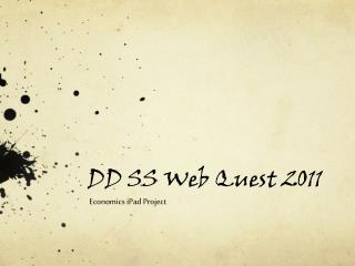 DD SS Web  Quest  2011