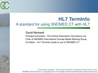 HL7 TermInfo A standard for using SNOMED CT with HL7