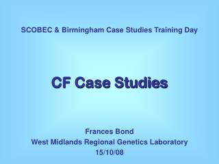 CF Case Studies