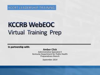 KCCRB  WebEOC Virtual  Training  Prep