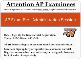 AP Exam Pre - Administration Session