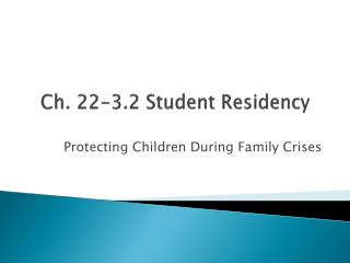 Ch. 22-3.2 Student Residency